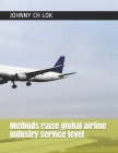 Methods raise global airline industry service level Cover Image