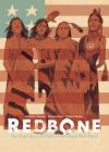 Redbone: The True Story of a Native American Rock Band Cover Image
