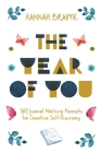 The Year of You: 365 Journal Writing Prompts for Creative Self-Discovery Cover Image