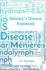 Ménière's Disease Explained Cover Image