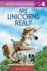 Are Unicorns Real? (Penguin Young Readers, Level 4) Cover Image