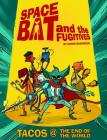 Spacebat and The Fugitives (Book One) Cover Image