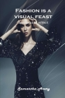Fashion is a visual feast: Spectacular effect Cover Image