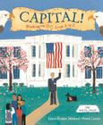 Capital!: Washington D.C. from A to Z Cover Image