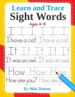 Learn and Trace Sight Words: Step-by-Step exercises to help kindergarten and First Grade children learn to read, write, spell, and use essential hi Cover Image