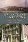 New England Plantations: Commerce and Slavery Cover Image