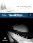 Piano Notion Method Book One: The most beautiful melodies from around the world Cover Image