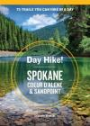 Day Hike! Spokane, Coeur d'Alene, and Sandpoint Cover Image