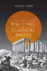 The Rise and Fall of Classical Greece Cover Image