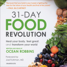 31-Day Food Revolution Lib/E: Heal Your Body, Feel Great, and Transform Your World Cover Image