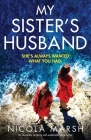 My Sister's Husband: An absolutely gripping and suspenseful page-turner Cover Image