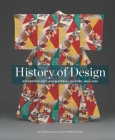 History of Design: Decorative Arts and Material Culture, 1400–2000 Cover Image