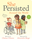 She Persisted Around the World: 13 Women Who Changed History Cover Image