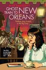 Ghost Train to New Orleans (Shambling Guides #2) Cover Image