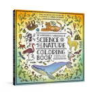 The Wondrous Workings of Science and Nature Coloring Book: 40 Line Drawings to Color Cover Image