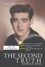 The Second Truth: Korean War Cover Image