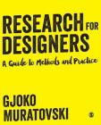 Research for Designers: A Guide to Methods and Practice Cover Image