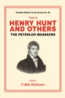 Trial of Henry Hunt and Others: The Peterloo Massacre Cover Image