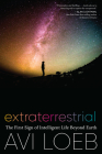 Extraterrestrial: The First Sign of Intelligent Life Beyond Earth Cover Image