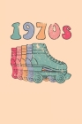 1970s Roller Skates Notebook: Cool & Funky 70s Roller Skating Notebook - Retro Vintage Repeat - Mint Turquoise Peach Pink Light Blue Cover Image