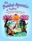 The Buddha's Apprentice at Bedtime: Tales of Compassion and Kindness for You to Read with Your Child - to Delight and Inspire Cover Image