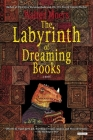 The Labyrinth of Dreaming Books Cover Image