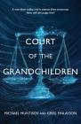 Court of the Grandchildren Cover Image