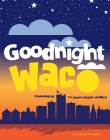 Goodnight Waco Cover Image