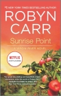 Sunrise Point (Virgin River Novel #17) Cover Image