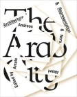 The Arab City: Architecture and Representation Cover Image
