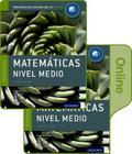 Ib Matematicas Nivel Medio Libro del Alumno Conjunto Libro Impreso Y Digital En Linea: Programa del Diploma del Ib Oxford [With eBook] Cover Image