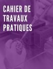 Cahier de Travaux Pratiques: 70 pages - Grand format - Blanches et grands carreaux Cover Image