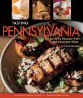Tasting Pennsylvania: Favorite Recipes from the Keystone State Cover Image