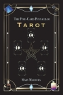 The Five-Card Pentagram Tarot: A Guide to Reading Your Tarot Cards and The Five-Card Pentagram Layout Cover Image