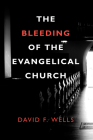 The Bleeding of the Evangelical Church Cover Image