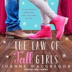 The Law of Tall Girls Lib/E Cover Image