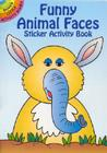 Funny Animal Faces Sticker Activity Book (Dover Little Activity Books) Cover Image