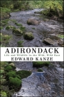 Adirondack: Life and Wildlife in the Wild, Wild East (Excelsior Editions) Cover Image