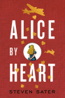Alice By Heart Cover Image