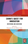 China's Quest for Innovation: Institutions and Ecosystems (Routledge Contemporary China) Cover Image