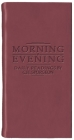 Morning and Evening - Matt Burgundy (Daily Readings) Cover Image