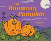 The Runaway Pumpkin: A Halloween Adventure Story Cover Image