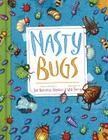 Nasty Bugs Cover Image