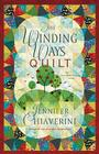 The Winding Ways Quilt: An Elm Creek Quilts Novel Cover Image