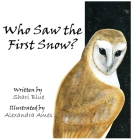 Who Saw the First Snow? Cover Image