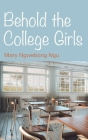Behold The College Girls Cover Image