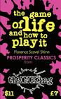 The Game of Life & How to Play It (Thinking Classics) Cover Image