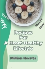 Recipes For A Heart-Healthy Lifestyle: Million Hearts: Slow Cooker Heart Healthy Recipes Cover Image