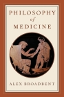 Philosophy of Medicine Cover Image