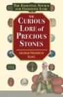 The Curious Lore of Precious Stones Cover Image